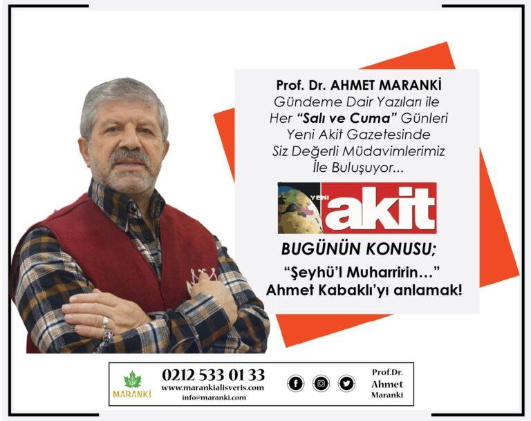 """""""Şeyhü'l Muharririn…"""" Ahmet Kabaklı'yı anlamak!"""