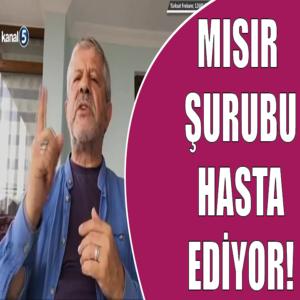 MARANKİ HOCA | MISIR ŞURUBU HASTA EDİYOR!