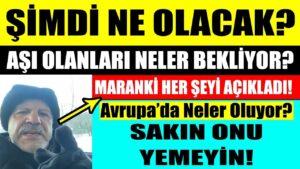 Ahmet Maranki | AŞI OLANLARI NELER BEKLİYOR? BU AŞININ İÇİNDE NELER VAR? MARANKİ HER ŞEYİ AÇIKLADI !